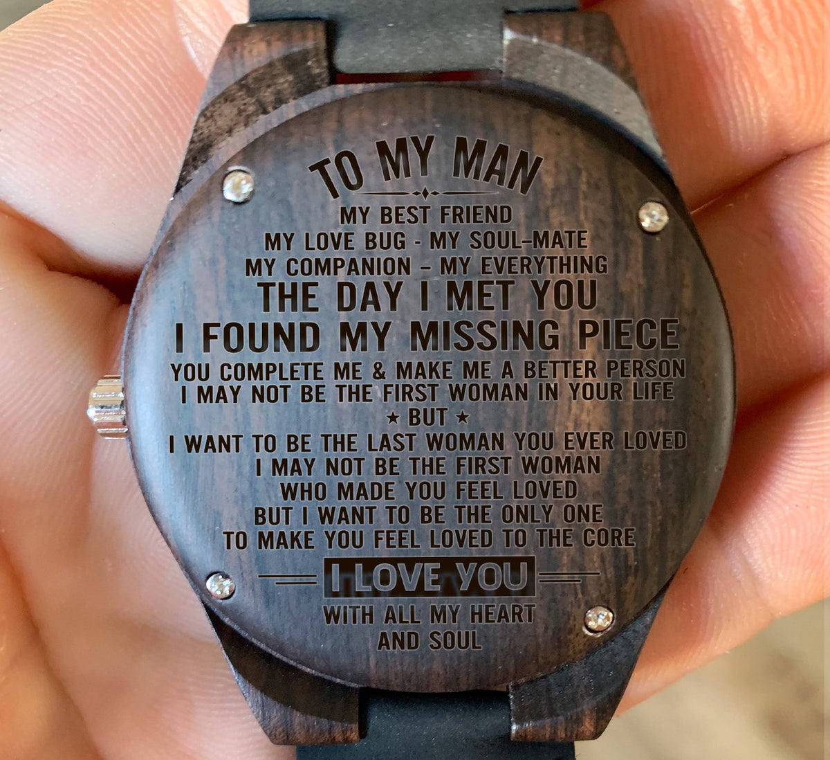 To My Man - My Best Friend My Love Bug My Soul-Mate - Wooden Watch