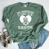 This Anniversary is Going To Be Exotic - Long Sleeve Heavy Crewneck Sweatshirt