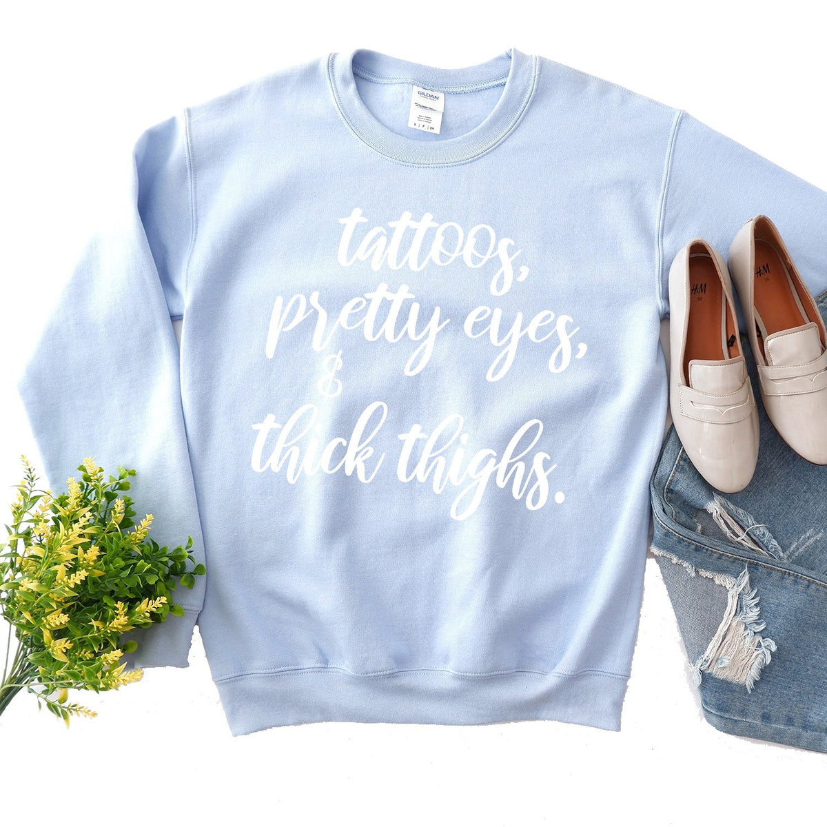 Tattoos, Pretty Eyes & Thick Thighs - Long Sleeve Heavy Crewneck Sweatshirt