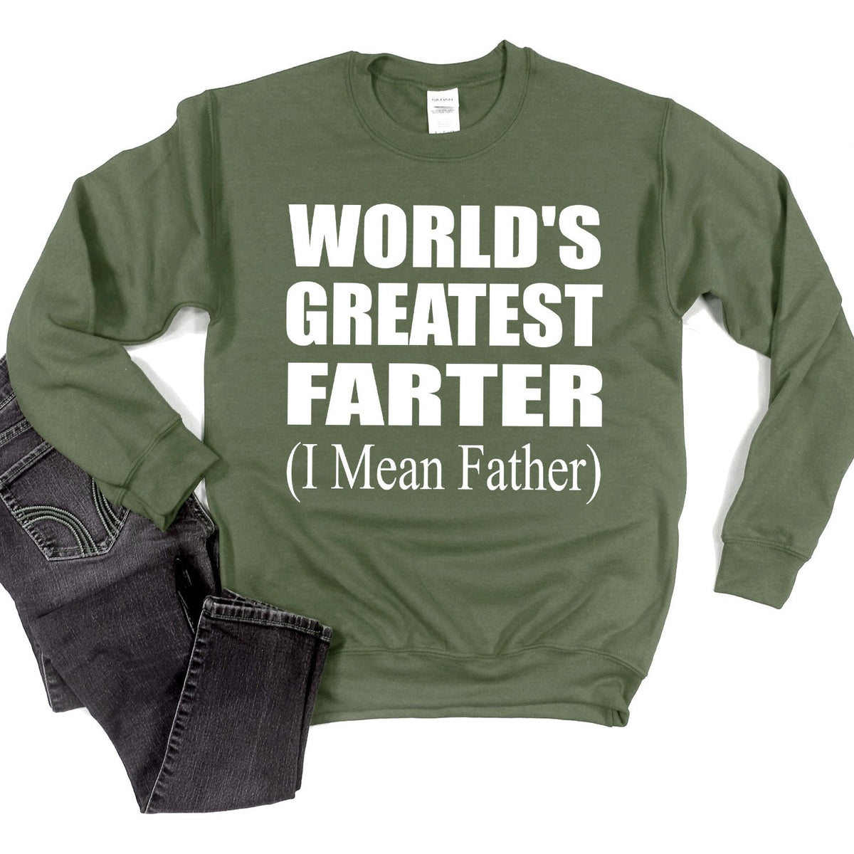 World's Greatest Farter (I Mean Father) - Long Sleeve Heavy Crewneck Sweatshirt