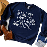 Hey All You Cool Cats and Kittens - Long Sleeve Heavy Crewneck Sweatshirt
