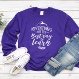 Adventures Are The Best Way to Learn - Long Sleeve Heavy Crewneck Sweatshirt