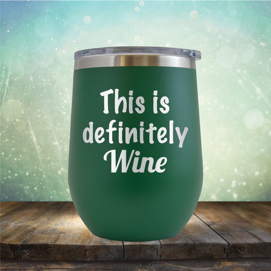 This is Definitely Wine - Stemless Wine Cup