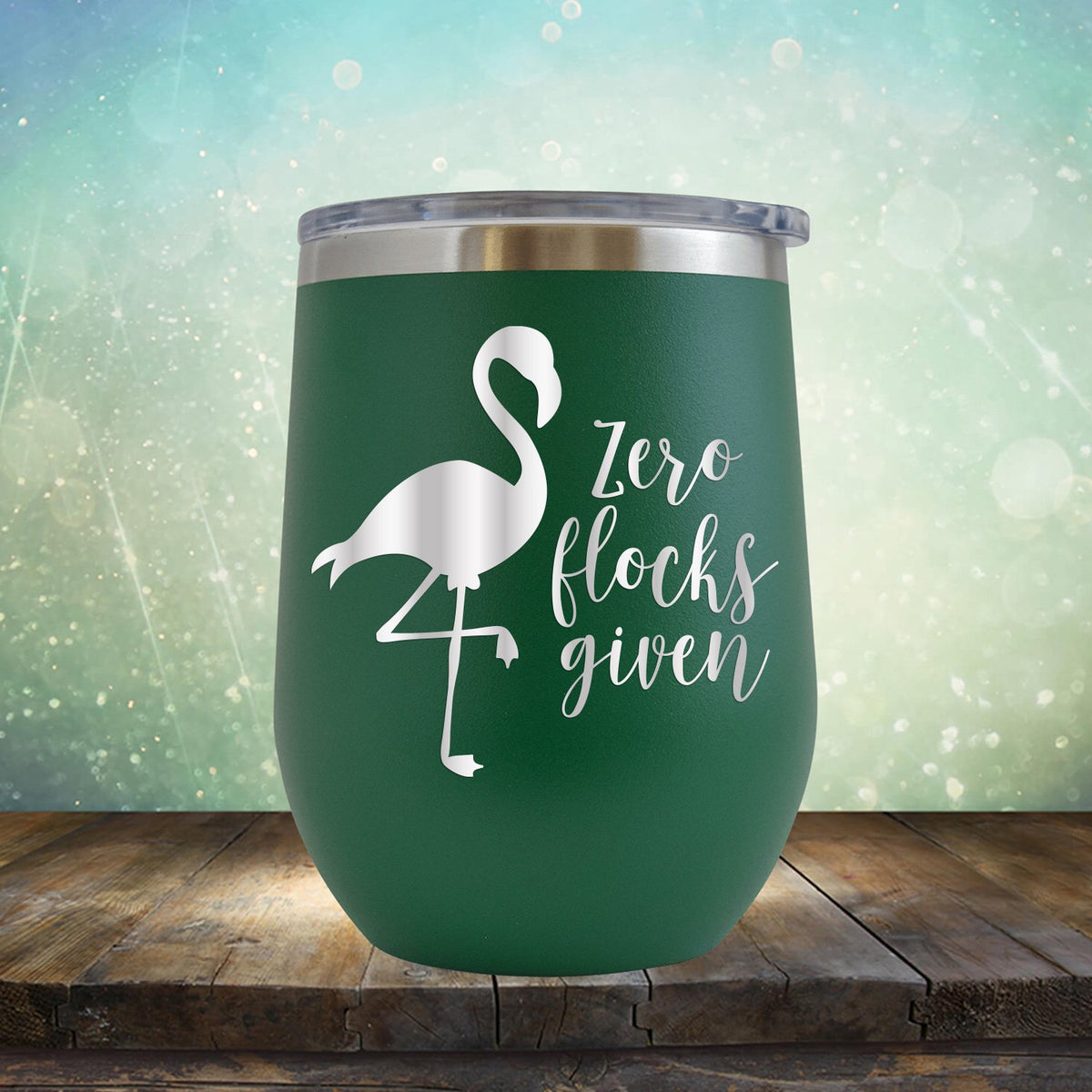 Zero Flocks Given - Stemless Wine Cup
