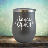 Dance Coach - Stemless Wine Cup