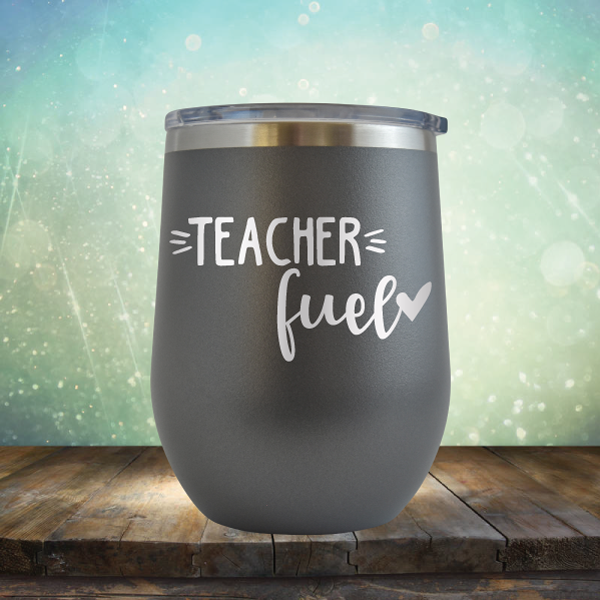 Teacher Fuel - Stemless Wine Cup