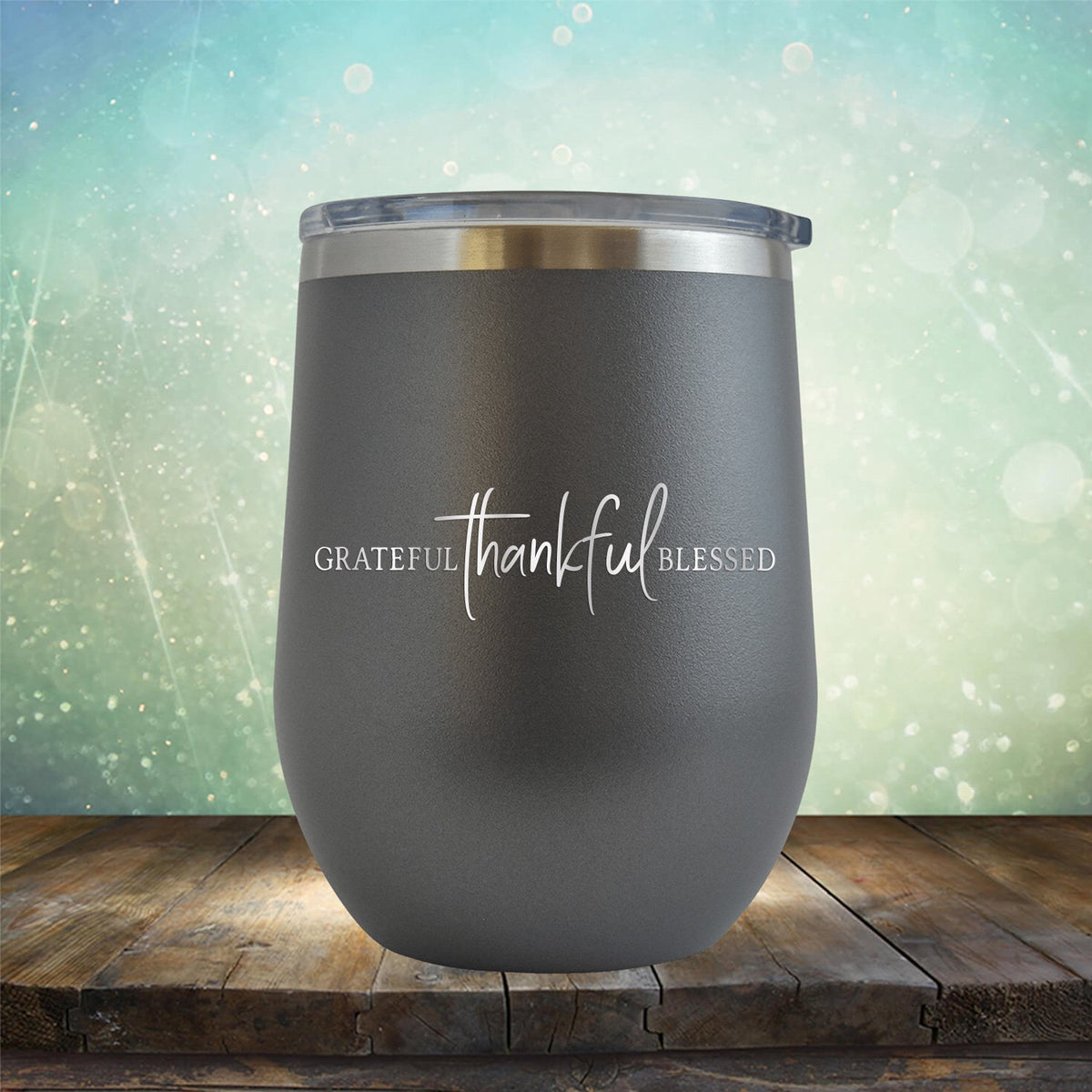 Grateful Thankful Blessed - Stemless Wine Cup