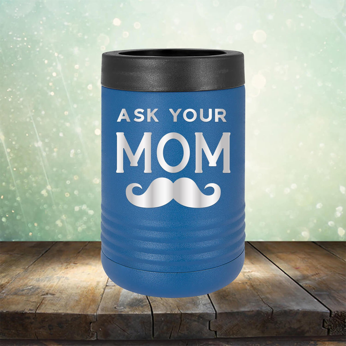 Ask Your Mom with Mustache