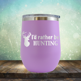 I'd Rather be Hunting - Stemless Wine Cup