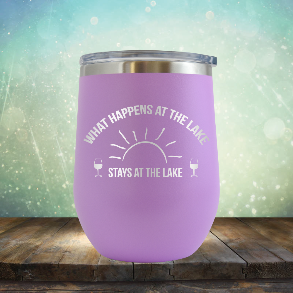 What Happens at the Lake Stays at the Lake - Stemless Wine Cup