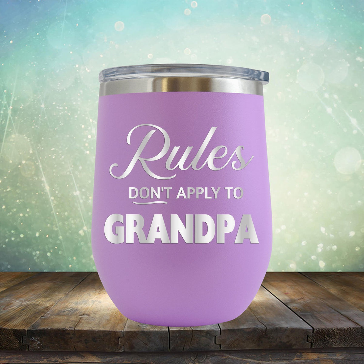 Rules Don't Apply To Grandpa - Stemless Wine Cup