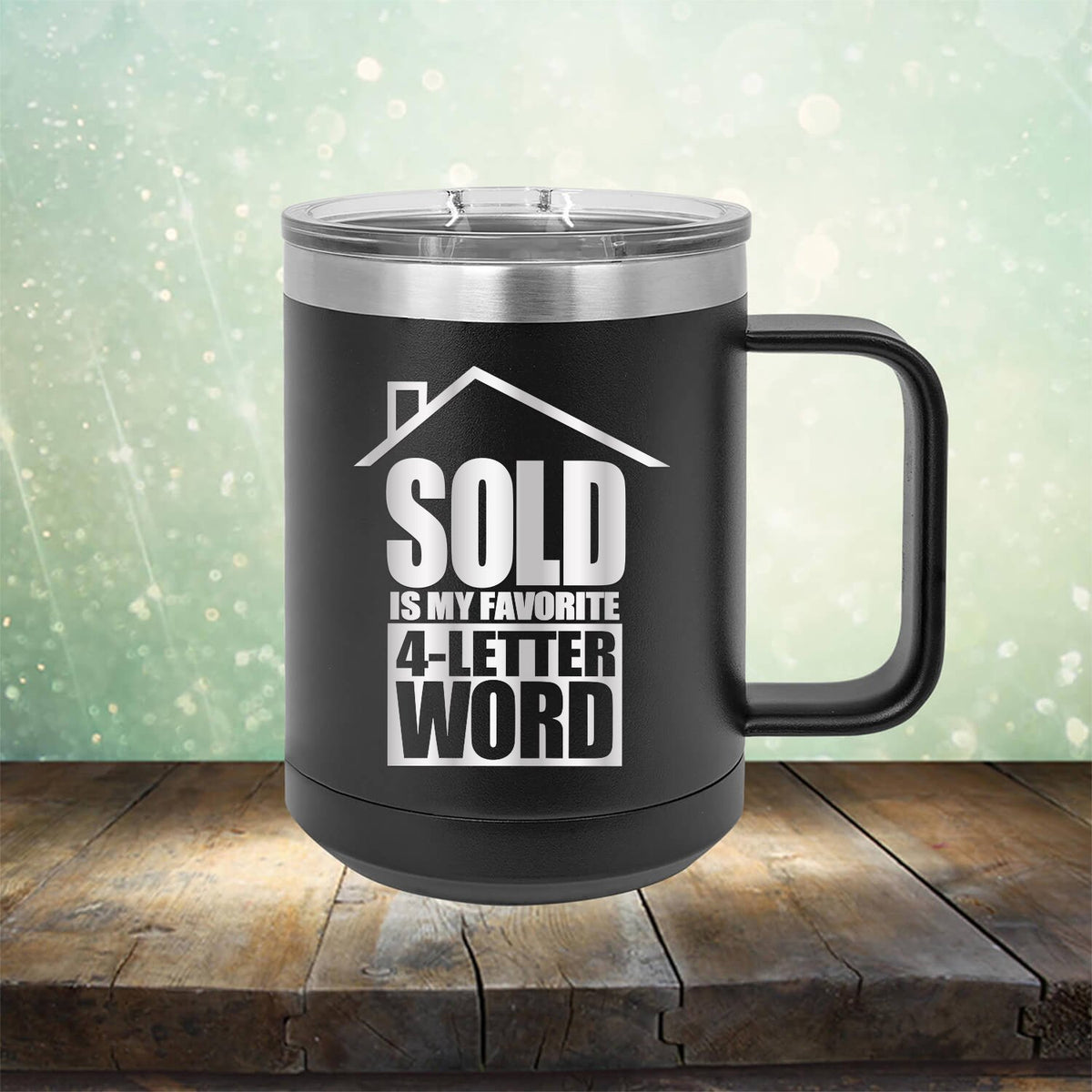 SOLD is My Favorite 4-Letter Word
