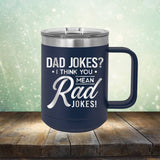 Dad Jokes? I Think You Mean Rad Jokes