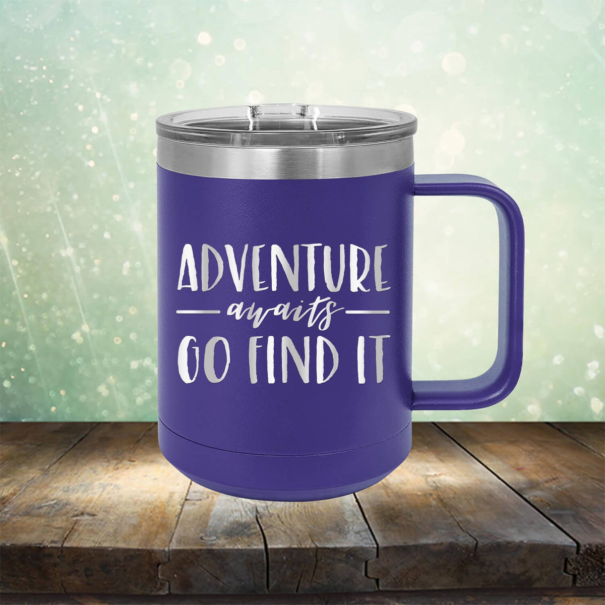 Adventure Awaits Go Find it
