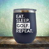 Eat Sleep Golf Repeat - Stemless Wine Cup