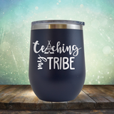 Teaching My Tribe - Stemless Wine Cup