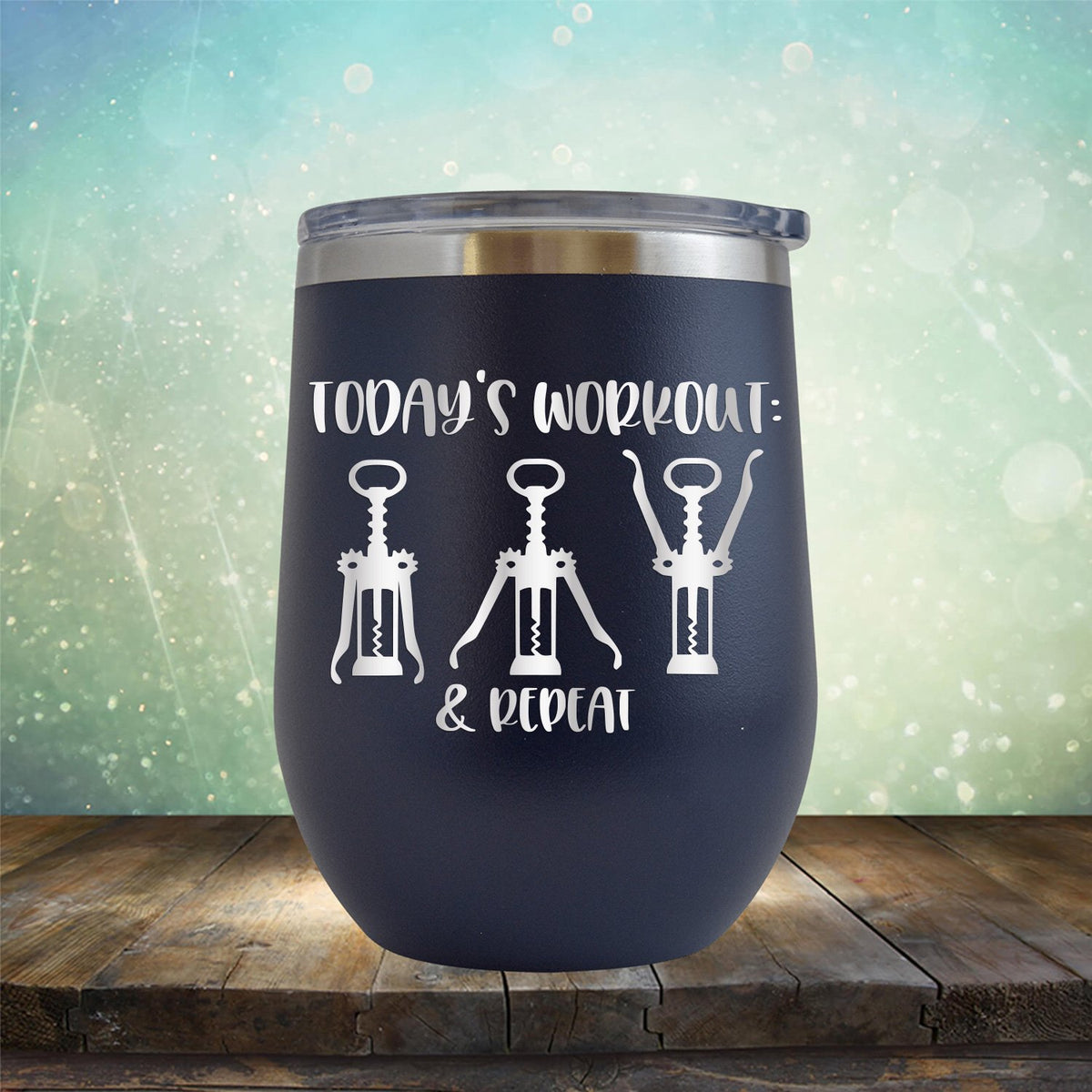 Today's Workout: Wine & Repeat - Stemless Wine Cup