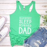 Warning! Sleep Deprived Dad - Tank Top Racerback