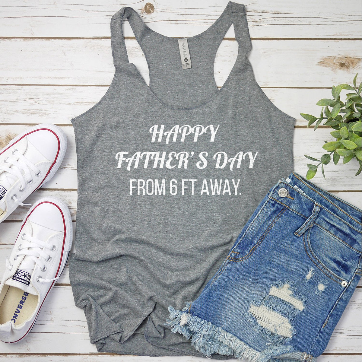 Happy Father's Day From 6 Ft Away - Tank Top Racerback