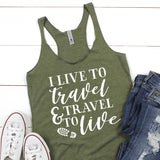I Live to Travel & Travel to Live - Tank Top Racerback