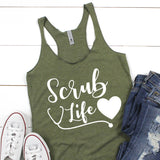 Scrub Life with Stethoscope and Heart - Tank Top Racerback