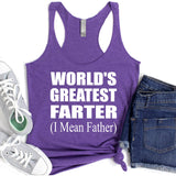 World's Greatest Farter (I Mean Father) - Tank Top Racerback