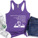 Nobody Wishes Happy Birthday Better Than Me TRUMP - Tank Top Racerback