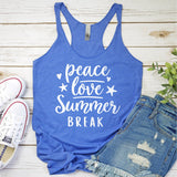 Peace Love Summer Break - Tank Top Racerback