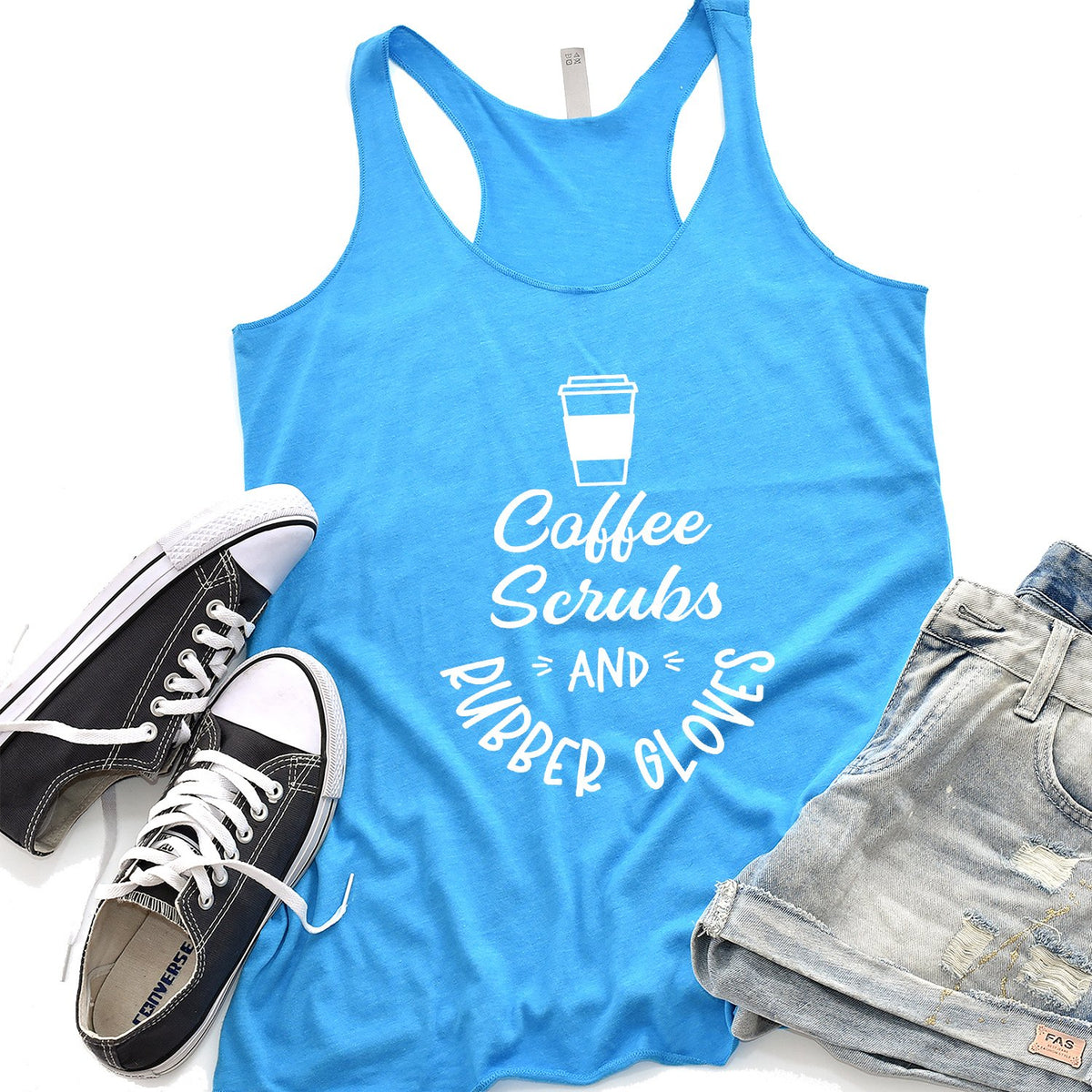 Coffee Scrubs and Rubber Gloves - Tank Top Racerback