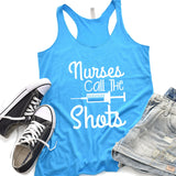 Nurses Call the Shots - Tank Top Racerback