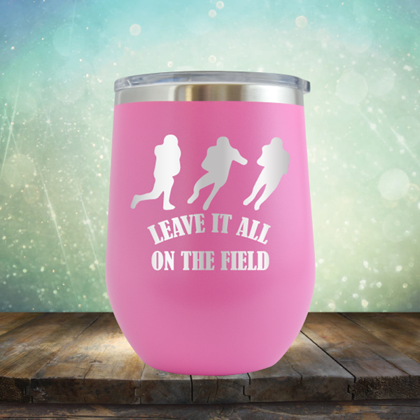 Leave it All On the Field Football - Stemless Wine Cup