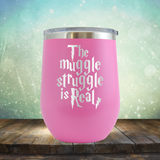 This Muggle Struggle is Real - Stemless Wine Cup