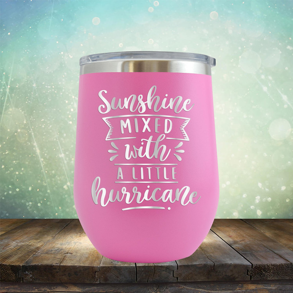 Sunshine Mixed with A Little Hurricane - Stemless Wine Cup