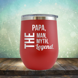 PAPA, The Man, The Myth, The Legend - Stemless Wine Cup