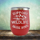 Support Wildlife Raise Boys - Stemless Wine Cup
