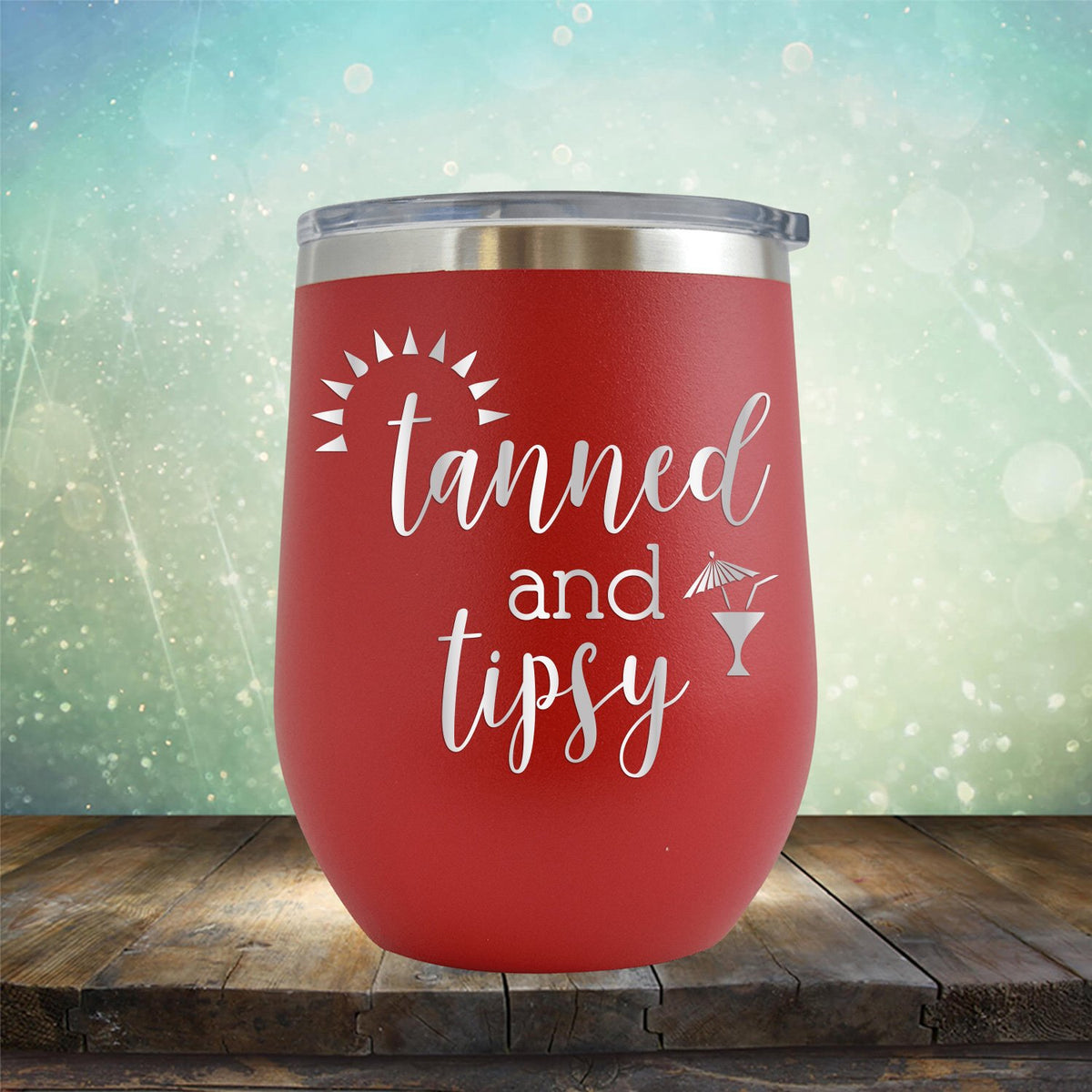 Tanned and Tipsy - Stemless Wine Cup