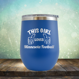 This Girl Loves Minnesota Football - Stemless Wine Cup