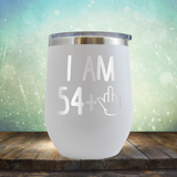 I Am 54 plus 1 - Stemless Wine Cup