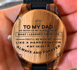 To My Father - You'll Be With Me Like A Handprint On My Heart - Wooden Watch
