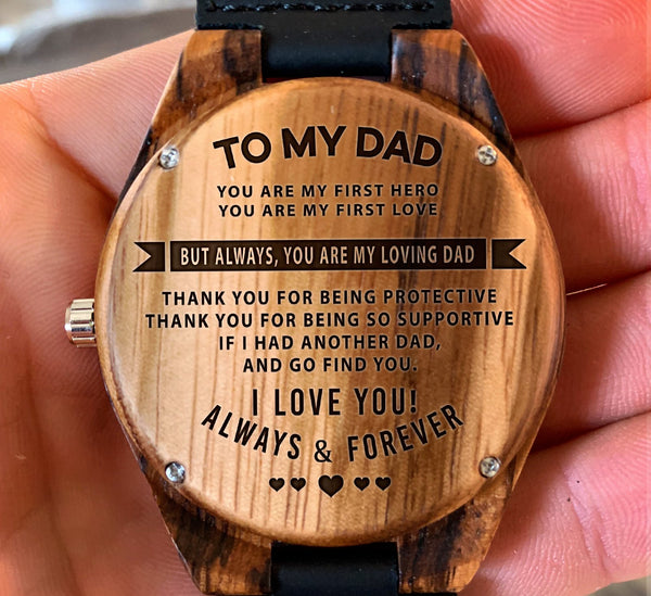 To My Father - You are My First Hero You are My First Love - Wooden Watch