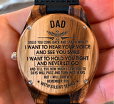 To My Father - I Want to Hear Your Voice and See Your Smile - Wooden Watch