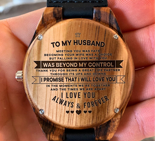 To My Husband - Falling in Love With You Was Beyond My Control - Wooden Watch