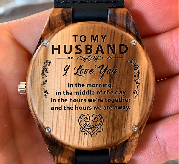 To My Husband - I Love You in the Morning - Wooden Watch