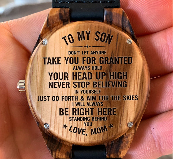 To My Son - Don't Let Anyone Take You For Granted - Wooden Watch