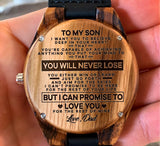 To My Son - I Want You to Believe Deep in Your Heart That You're Capable of Achieving Anything - Wooden Watch