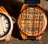 To My Daughter - She Has Tattoos and She is A Bit Crazy - Wooden Watch