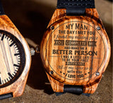 To My Man - You Complete Me and Make Me A Better Person - Wooden Watch