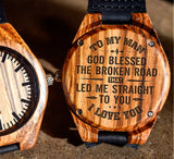 To My Man - God Blessed The Broken Road That Led Me Straight To You - Wooden Watch