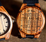 To My Man - You and Me Being Together Gives Me Life's Best Views - Wooden Watch