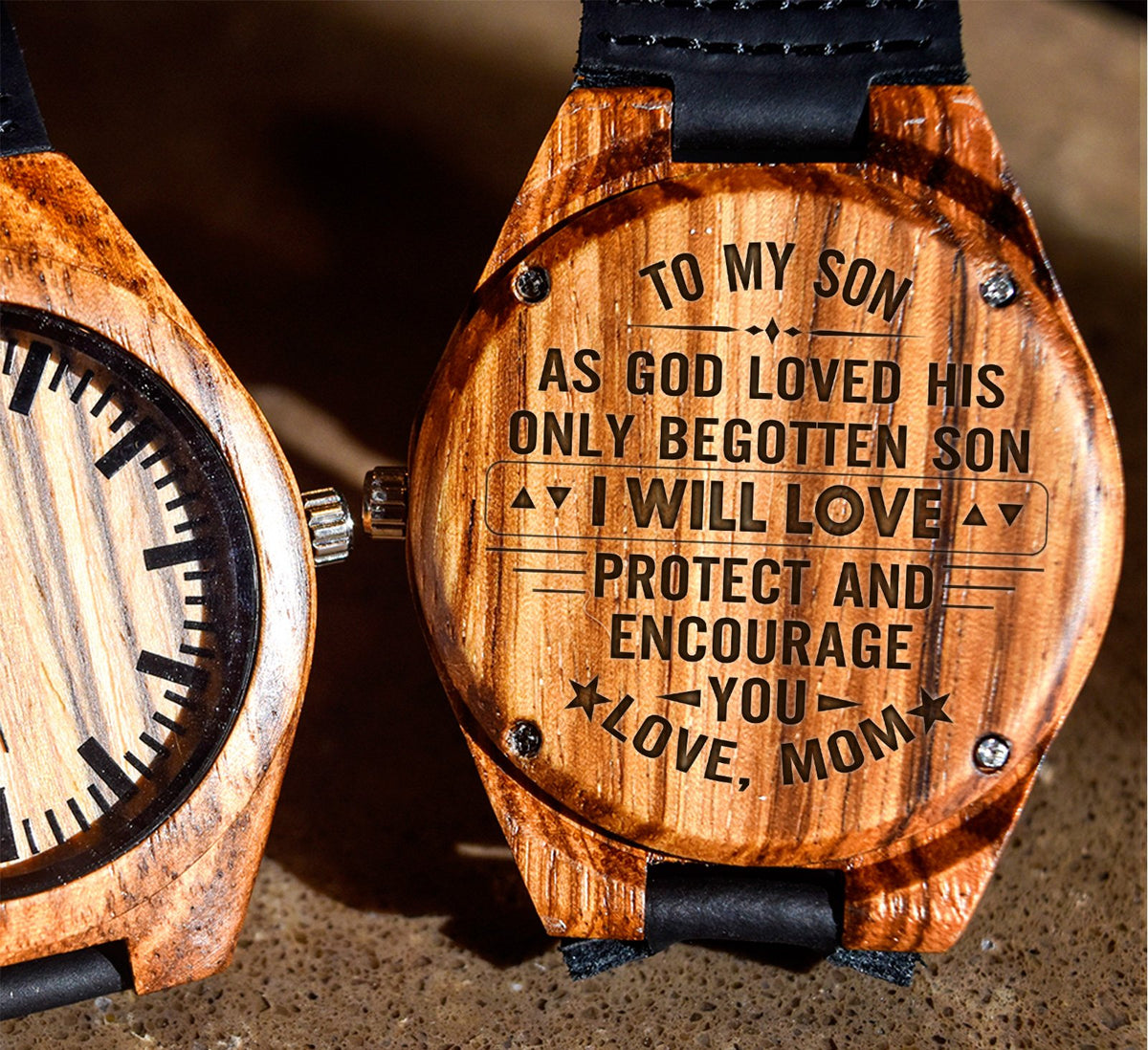 To My Son - I Will Love Protect and Encourage you - Wooden Watch